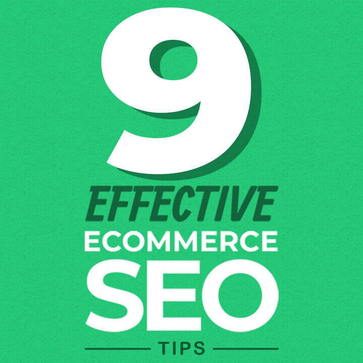 9 Effective Ecommerce SEO Tips